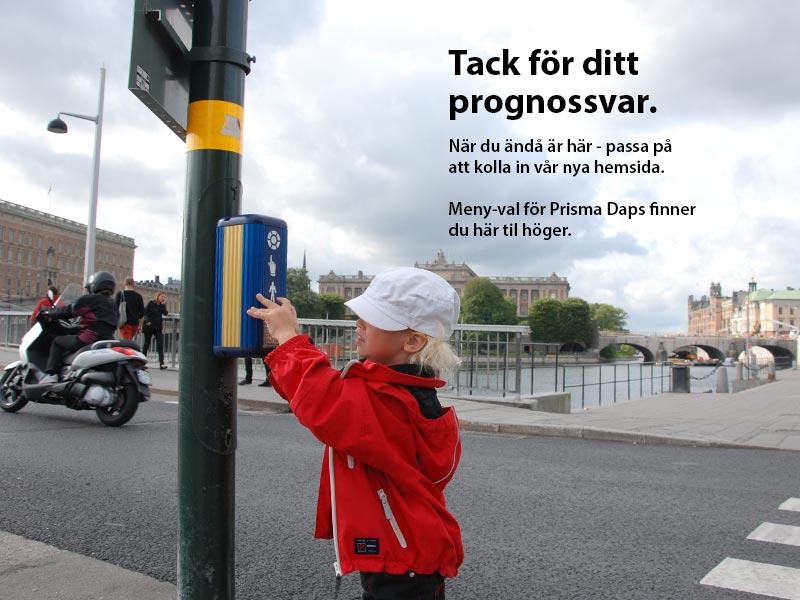 Prisma Tibro, Sweden - Tack för prognos!