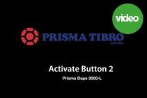 Prisma Tibro Sweden   Prisma Daps 2000   App: Activate Button 2