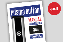 Prisma Tibro, Sweden | Prisma Button 1200, 800, 300 | Armbågskontakt, aktiveringslist | Vandalsäker