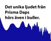Prisma Tibro, Sweden | Prisma Daps | Det unika ljudet